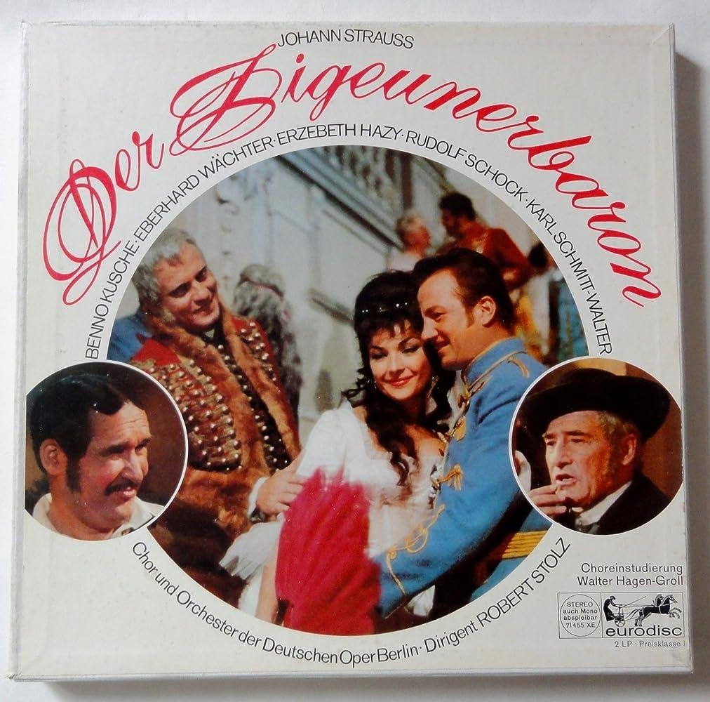 Johann Strauss: Der Zigeunerbaron – Schock, Hazy,  Wächter / Eurodisc