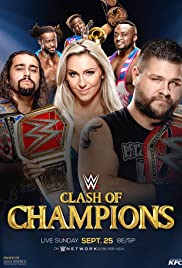 WWE Clash of Champions(2016) Poster - Movie Forum, Cast, Reviews