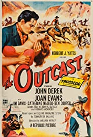 The Outcast (1954) Poster - Movie Forum, Cast, Reviews