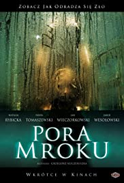 Pora mroku (2008) Poster - Movie Forum, Cast, Reviews
