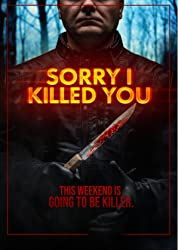 Sorry I Killed You (2021) poster
