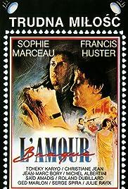 L'amour braque(1985) Poster - Movie Forum, Cast, Reviews