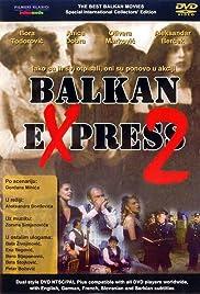 Balkan ekspres 2 Poster