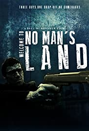 Welcome to No Man's Land Poster