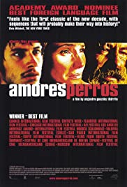 Amores Perros (2000) Poster - Movie Forum, Cast, Reviews