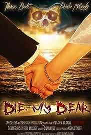 Die, My Dear (2017)