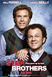 Step Brothers (2008) Poster - Movie Forum, Cast, Reviews