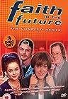 """""""Faith in the Future"""""""