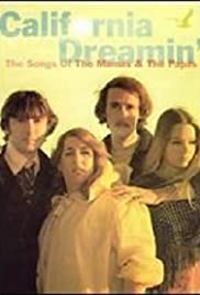 California Dreamin': The Songs of 'The Mamas & the Papas' Poster