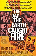 The Day the Earth Caught Fire(2017)