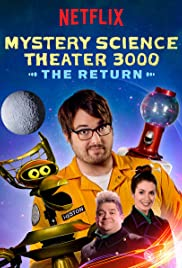 Mystery Science Theater 3000: The Return Poster