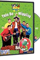 Image of The Wiggles: Yule Be Wiggling