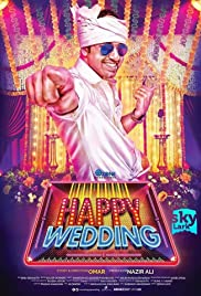 Happy Wedding (2016) Poster - Movie Forum, Cast, Reviews