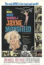 The Wild, Wild World of Jayne Mansfield(1968) Poster - Movie Forum, Cast, Reviews