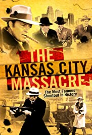 The Kansas City Massacre (1975) Poster - Movie Forum, Cast, Reviews