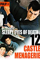Image of Sleepy Eyes of Death: Castle Menagerie