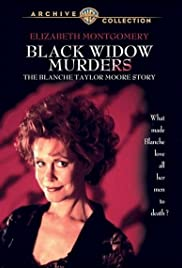 Black Widow Murders: The Blanche Taylor Moore Story (1993) Poster - Movie Forum, Cast, Reviews