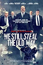 Image of We Still Steal the Old Way