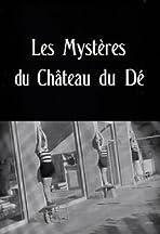 The Mysteries of the Chateau de De