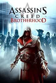 Assassin's Creed: Brotherhood(2010) Poster - Movie Forum, Cast, Reviews