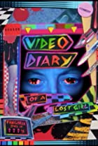 Image of Video Diary of a Lost Girl