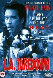 L.A. Takedown(1989) Poster - Movie Forum, Cast, Reviews