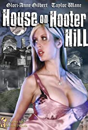 House on Hooter Hill (2007) Poster - Movie Forum, Cast, Reviews