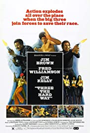 Three the Hard Way (1974) Poster - Movie Forum, Cast, Reviews