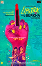 Lipstick Under My Burkha Hindi(2017)