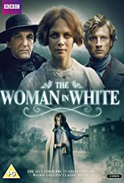 The Woman in White Poster - TV Show Forum, Cast, Reviews