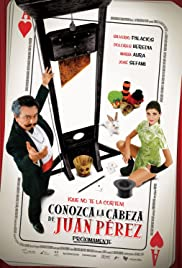 Conozca la cabeza de Juan Pérez Poster