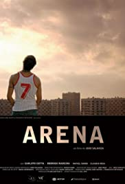 Arena (2009) Poster - Movie Forum, Cast, Reviews