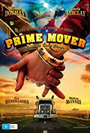 Prime Mover (2009) Poster - Movie Forum, Cast, Reviews