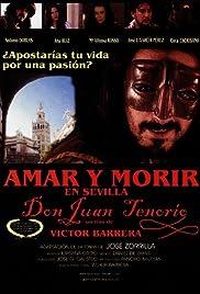 Amar y morir en Sevilla (Don Juan Tenorio) Poster