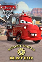 Image of Mater's Tall Tales: Rescue Squad Mater