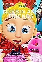 Nubbin & Friends