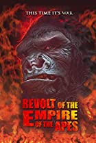 Image of Revolt of the Empire of the Apes