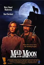 Mad at the Moon (1992) Poster - Movie Forum, Cast, Reviews