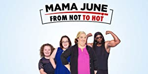 Mama June: From Not to Hot Season 3 Episode 10