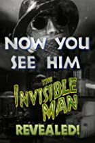 Image of Now You See Him: The Invisible Man Revealed!