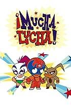 Image of ¡Mucha Lucha!