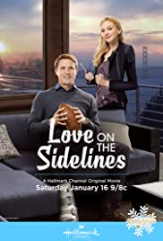 Love on the Sidelines (2016) Poster - Movie Forum, Cast, Reviews
