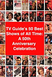 TV Guide's 50 Best Shows of All Time: A 50th Anniversary Celebration Poster