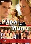 """""""Papa und Mama"""""""