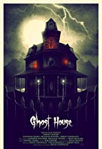 Ghost House: A Horror Movie in Real Life