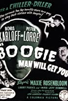 Image of The Boogie Man Will Get You