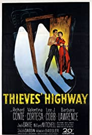 Thieves' Highway (1949) Poster - Movie Forum, Cast, Reviews