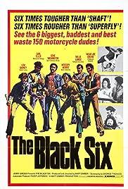 The Black 6(1973) Poster - Movie Forum, Cast, Reviews