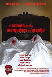 El crimen de los marqueses de Urquijo Poster