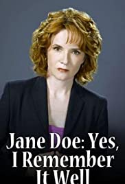 Jane Doe: Yes, I Remember It Well (2006) Poster - Movie Forum, Cast, Reviews